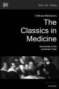 2 Minute Medicine's the Classics in Medicine