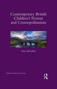 Contemporary British Children's Fiction and Cosmopolitanism