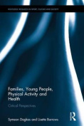 Families, Young People, Physical Activity and Health