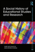 A Social History of Educational Studies and Research