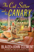 The Cat Sitter and the Canary (Dixie Hemingway Mysteries
