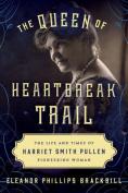 The Queen of Heartbreak Trail