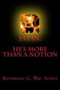 Satan: He's More Than a Notion
