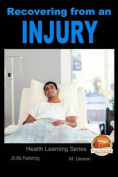 Recovering from an Injury