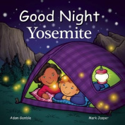 Good Night Yosemite [Board Book]
