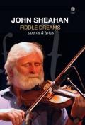 Fiddle Dreams: Poems & Lyrics