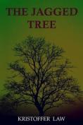 The Jagged Tree