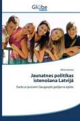 Jaunatnes Politikas Steno Ana Latvij [LAV]
