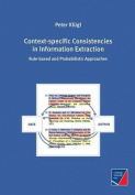 Context-Specific Consistencies in Information Extraction