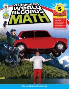 Guinness World Records Math, Grade 5