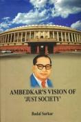 Ambedkar's Vision of 'Just Society'