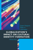 Globalization's Impact on Cultural Identity Formation
