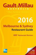 2016 Melbourne & Sydney Restaurant Guide