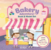 Bakery Adventure Book & Model Set