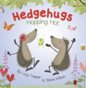 Hedgehugs - Hopping Hot
