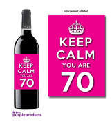 Keep Calm Pink You Are 70 Happy 70th Birthday Wine bottle label Celebration Gift for Women and Men.