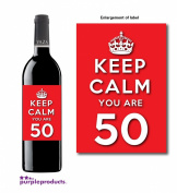 Keep Calm Red You Are 50 Happy 50th Birthday Wine bottle label Celebration Gift for Women and Men.