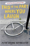 This Is the Part Where You Laugh