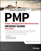 PMP: Project Management Professional Review Guide