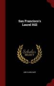 San Francisco's Laurel Hill