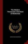 The Modern Vernacular Literature of Hindustan