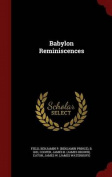 Babylon Reminiscences