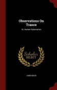 Observations on Trance