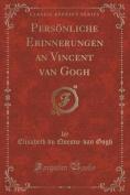 Personliche Erinnerungen an Vincent Van Gogh  [GER]