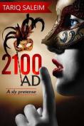 2100 Ad: A Sly Pretense