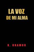 La Voz de Mi Alma [Spanish]