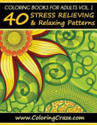 Coloring Books for Adults, Volume 1