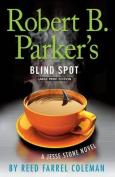 Robert B. Parker's Blind Spot  [Large Print]