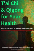 T'Ai Chi & Qigong for Your Health