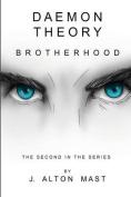 Daemon Theory: Brotherhood