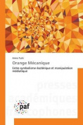 Orange Mecanique [FRE]