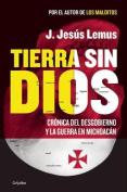 Tierra Sin Dios [Spanish]