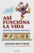 Asi Funciona La Vida [Spanish]