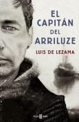 El Capitan del Arriluze / The Captain of the Arriluze [Spanish]