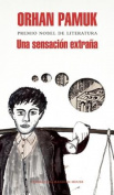 Una Sensacion Extrana / A Strangeness in My Mind [Spanish]