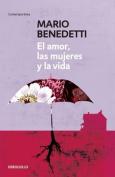 El Amor, Las Mujeres y La Vida [Spanish]