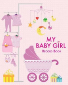 My Baby Girl: Record Book