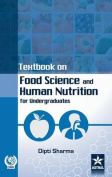 Textbook on Food Science and Human Nutrition