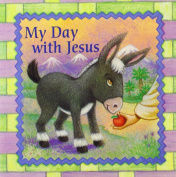 My Day with Jesus