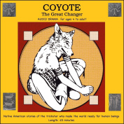Coyote, The Great Changer
