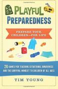 Playful Preparedness