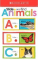 Slide and Find Animals                            ABC (Scholastic Early Learners) [Board book]
