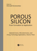 Porous Silicon: From Formation to Applications