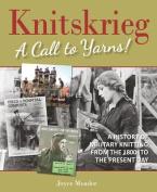 Knitskrieg: A Call to Yarns!