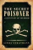 The Secret Poisoner