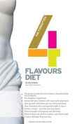 The Forgotten Four Flavours Diet